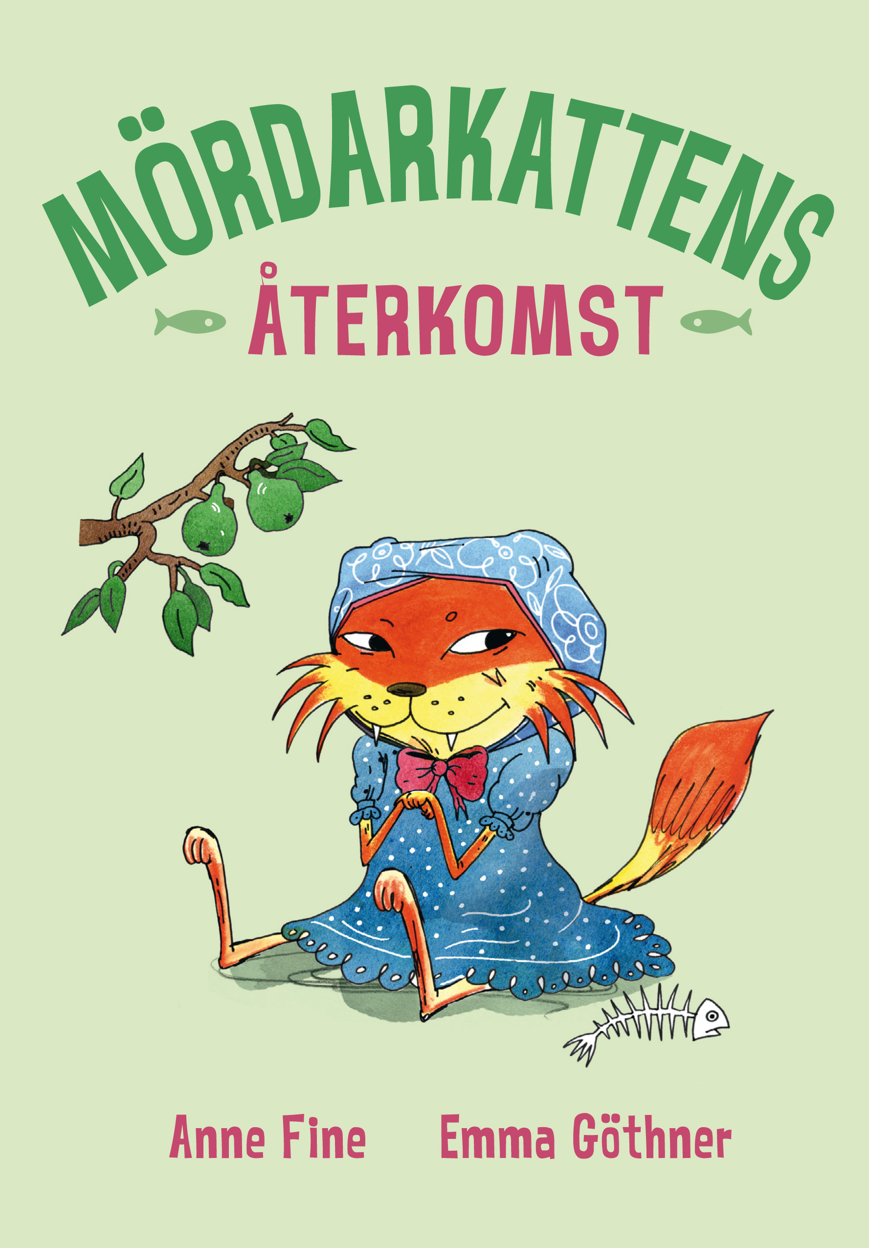 Mördarkattens återkomst (The Killer Cat, #2)  by  Anne Fine