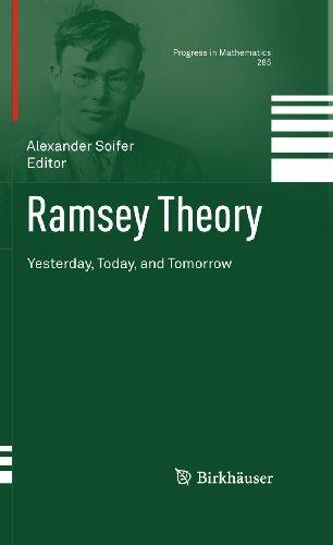 Ramsey Theory: 285 Alexander Soifer (Ed.)