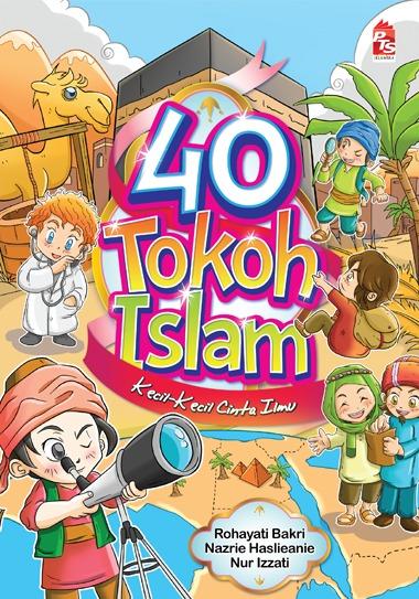 40 Tokoh Islam  by  Rohayati Bakri