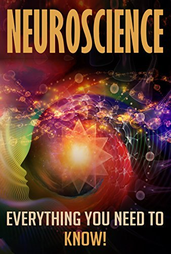 Neuroscience: Everything you need to know!  by  Tim Berg