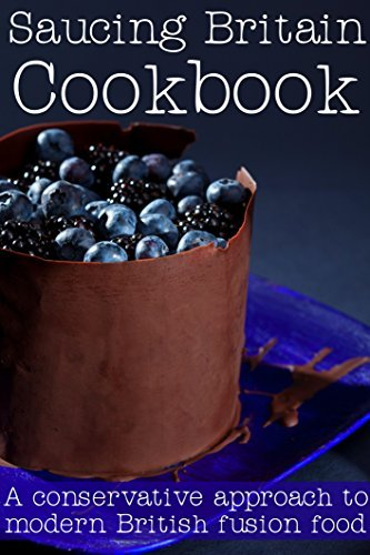 Saucing Britain cookbook: A conservative approach to modern British food Jessica Ogden