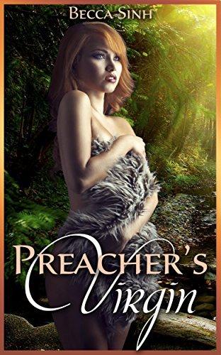 Preachers Virgin Becca Sinh