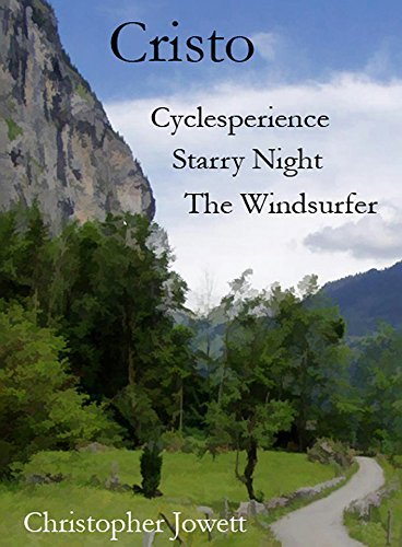 Cristo Book 2:Cyclesperience, Starry Night, The Windsurfer Christopher Jowett