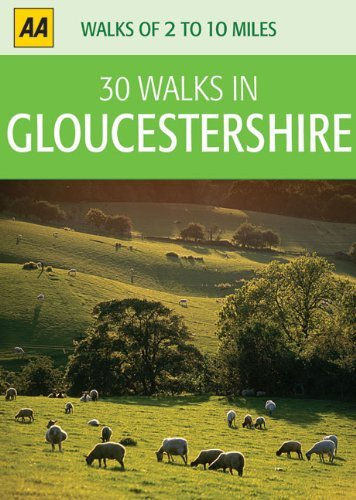 30 Walks in Gloucestershire AA Publishing
