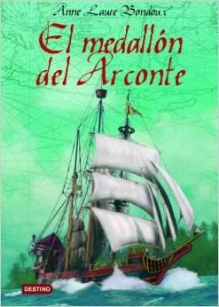 El medallón del Arconte  by  Anne-Laure Bondoux