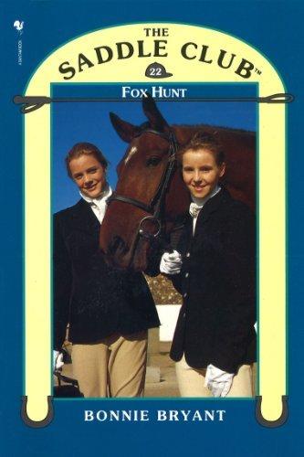 Saddle Club Book 22: Fox Hunt (Saddle Club series) Bonnie Bryant
