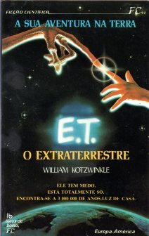 E.T. O Extraterrestre  by  William Kotzwinkle