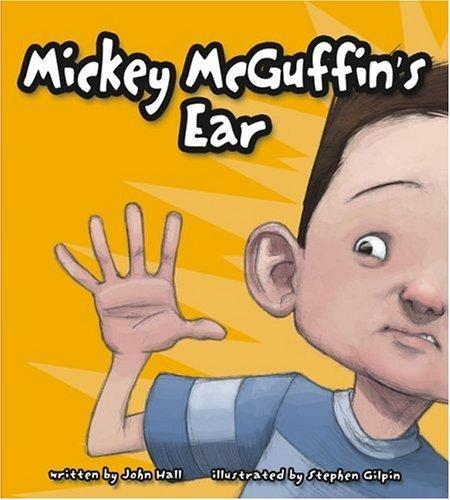 Mickey McGuffins Ear  by  John Hall