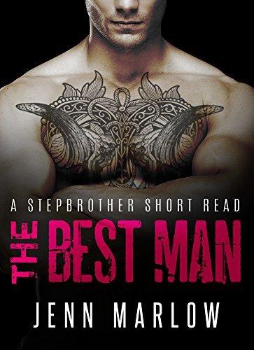 THE BEST MAN: Part 3 Jenn Marlow