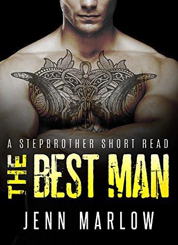 THE BEST MAN: Part 2 Jenn Marlow