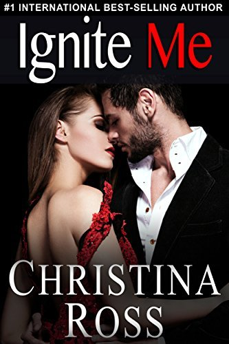 Ignite Me (The Annihilate Me Series)  by  Christina Ross