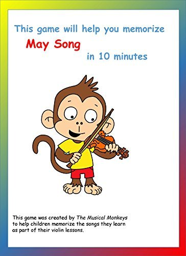 Memorize May Song in 10 Minutes: for Young Violin Players (Memorize Violin Songs Book 7)  by  Courtney Park