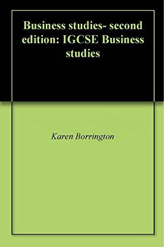 Business studies- second edition: IGCSE Business studies Karen Borrington