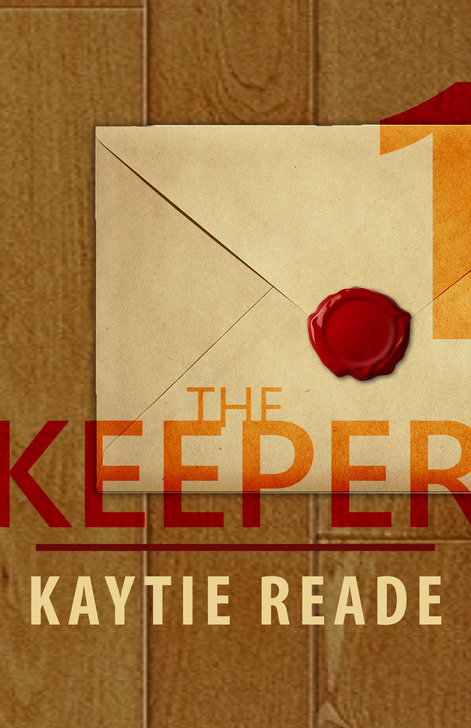 The Keeper: Part 1  by  Kaytie Reade