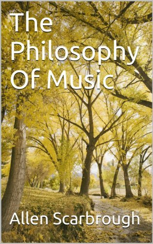 The Philosophy Of Music Allen Scarbrough