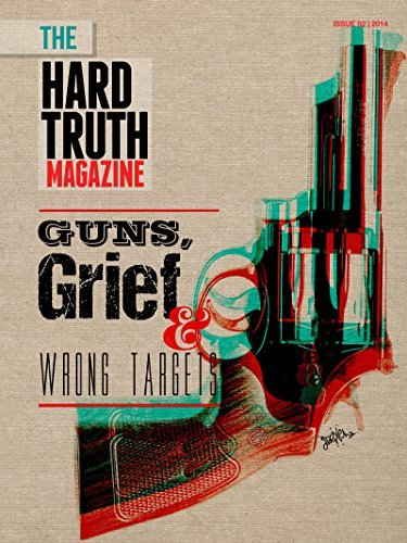 The Hard Truth Issue 02  by  John Truman Wolfe