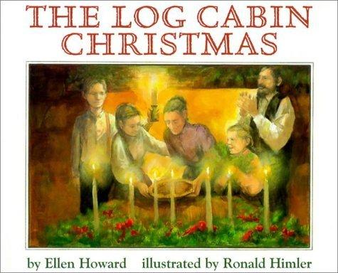 The Log Cabin Christmas Ellen Howard