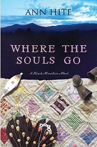 Where the Souls Go: A Novel Ann Hite
