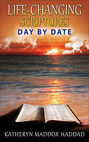Life-Changing Scriptures Day Date by Katheryn Maddox Haddad