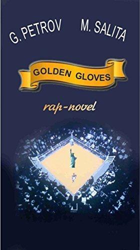 Golden Gloves: rap-novel  by  Gleb Petrov