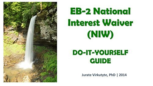 EB-2 NIW: easy Do-It-Yourself Guide  by  Jurate Virkutyte
