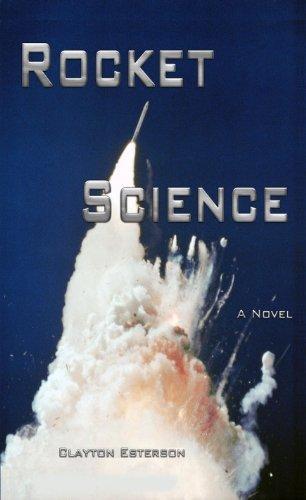 Rocket Science Clayton Esterson