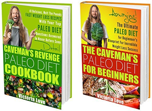 Health: Healthy, Paleo Diet and Paleo Cookbook Super Set, 2 in 1 Paleo Diet For Beginners and Paleo Cookbook Super Set (paleo cookbook, paleo for beginners)  by  Victoria Love