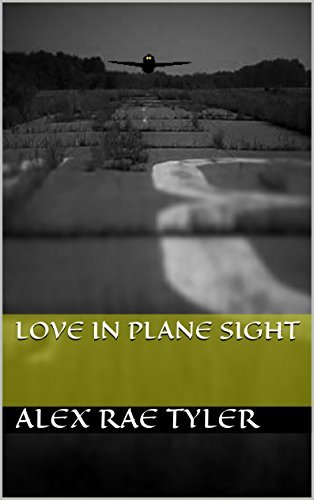 Love in Plane Sight Alex Rae Tyler