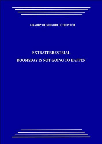Extraterrestrial. Doomsday is not going to happen  by  Grigori Grabovoi