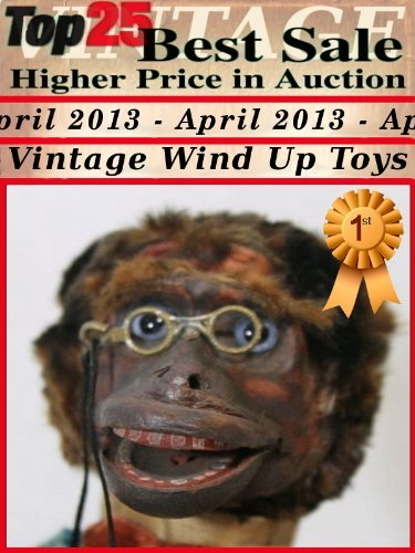 Top25 Best Sale Higher Price in Auction - April 2013 - Vintage Wind up Tin Toys François Goulet