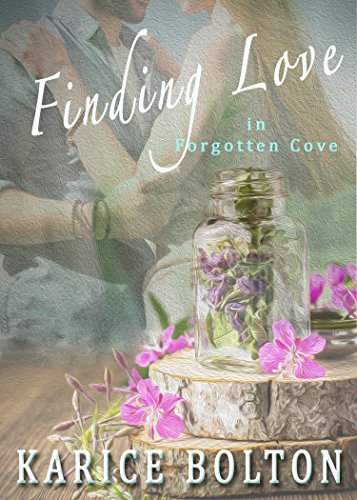 Finding Love in Forgotten Cove (Island County Series #1)  by  Karice Bolton