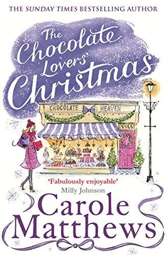 The Chocolate Lovers Christmas  by  Carole Matthews