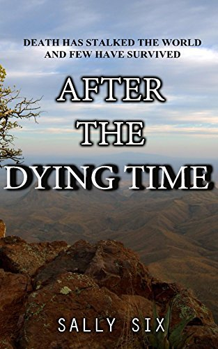 After the Dying Time Sally Six