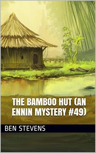The Bamboo Hut (An Ennin Mystery #49)  by  Ben Stevens