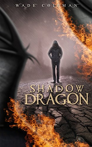 Shadow Dragon  by  Wade Coleman