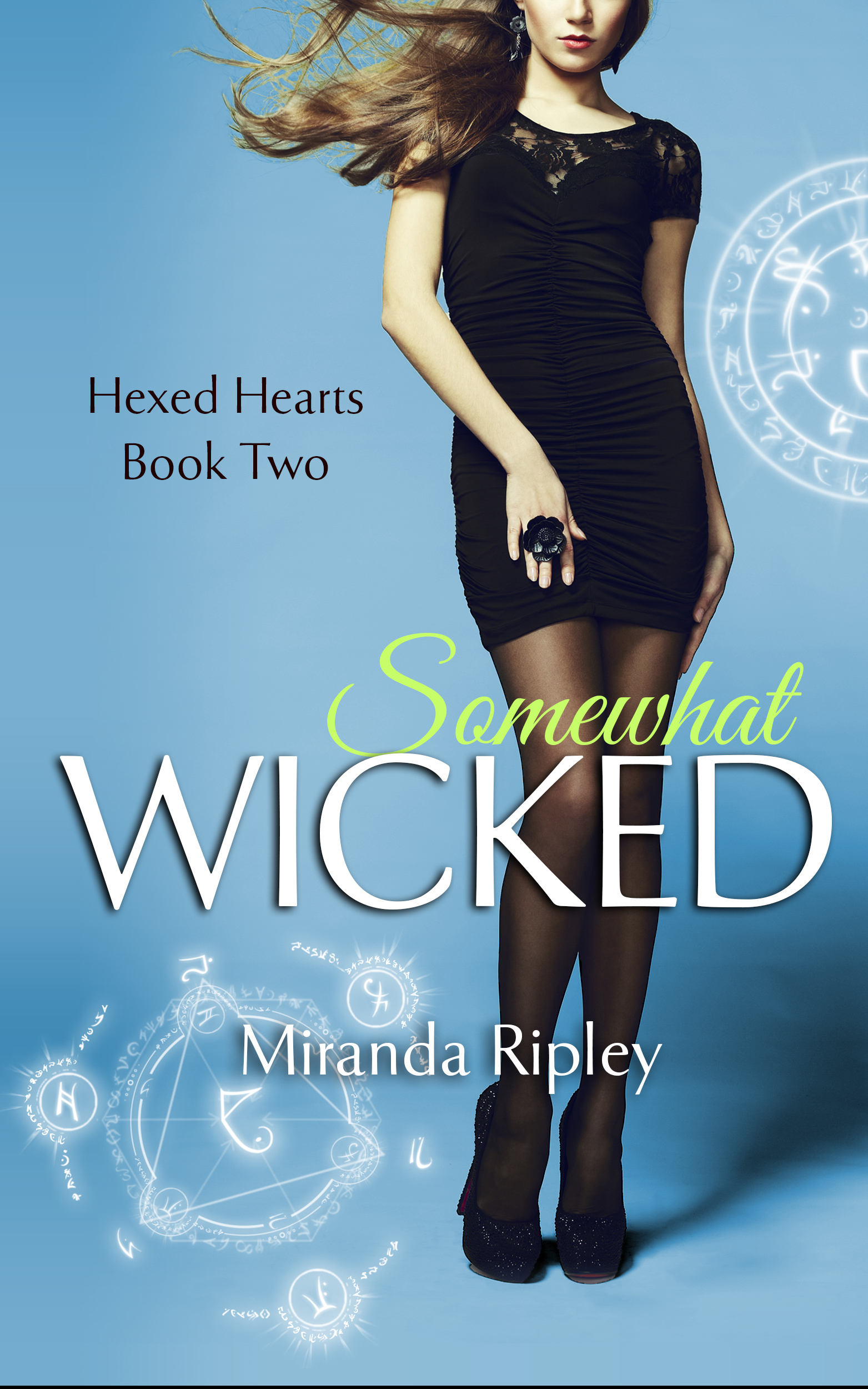 Somewhat Wicked Miranda Ripley