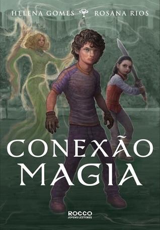 Conexão magia  by  Helena Gomes