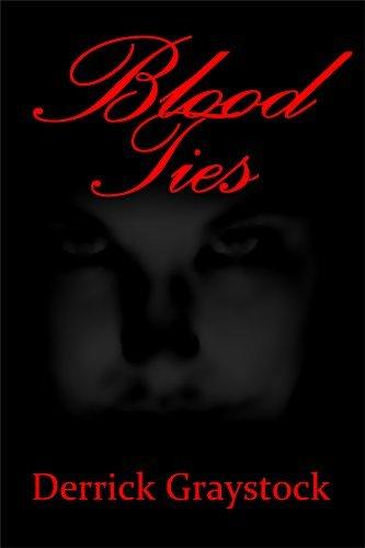 Blood Ties (Blood Immortal Book 2)  by  Derrick Graystock
