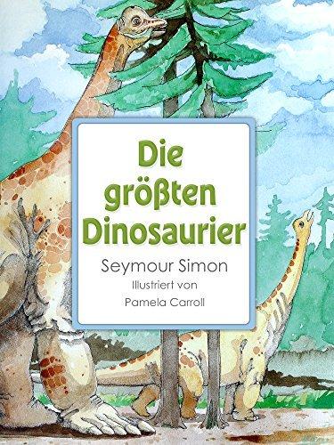 Die größten Dinosaurier  by  Seymour Simon