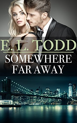 Somewhere Far Away (Forever and Ever #33)  by  E.L. Todd