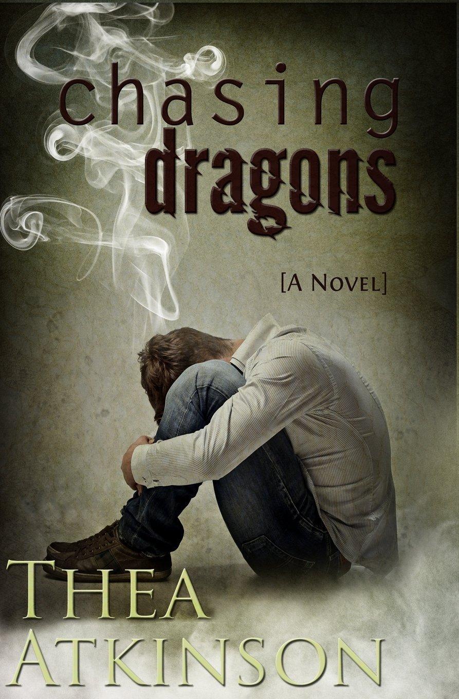 Chasing Dragons Thea Atkinson