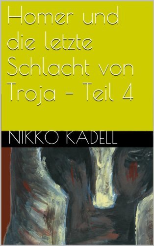 Schlangen (Homer und die letzte Schlacht von Troja 4) Nikko Kadell