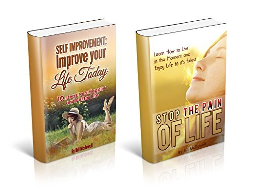 Self Improvement: The 2 Volume Box Set to Improve your Life  by  Bill McDowell