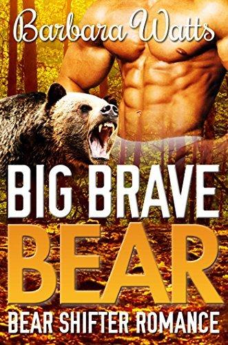Big Brave Bear  by  Barbara Watts