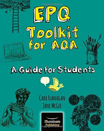 EPQ Toolkit for AQA - A Guide for Students Cara Flanagan