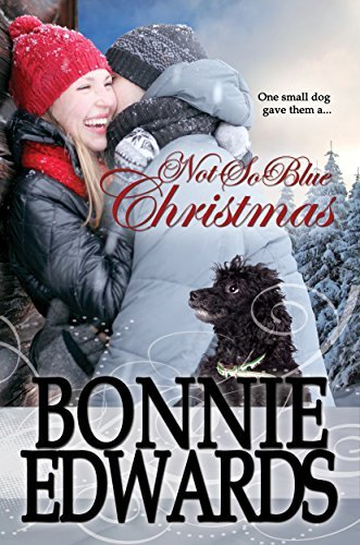 Not-So-Blue Christmas  by  Bonnie Edwards