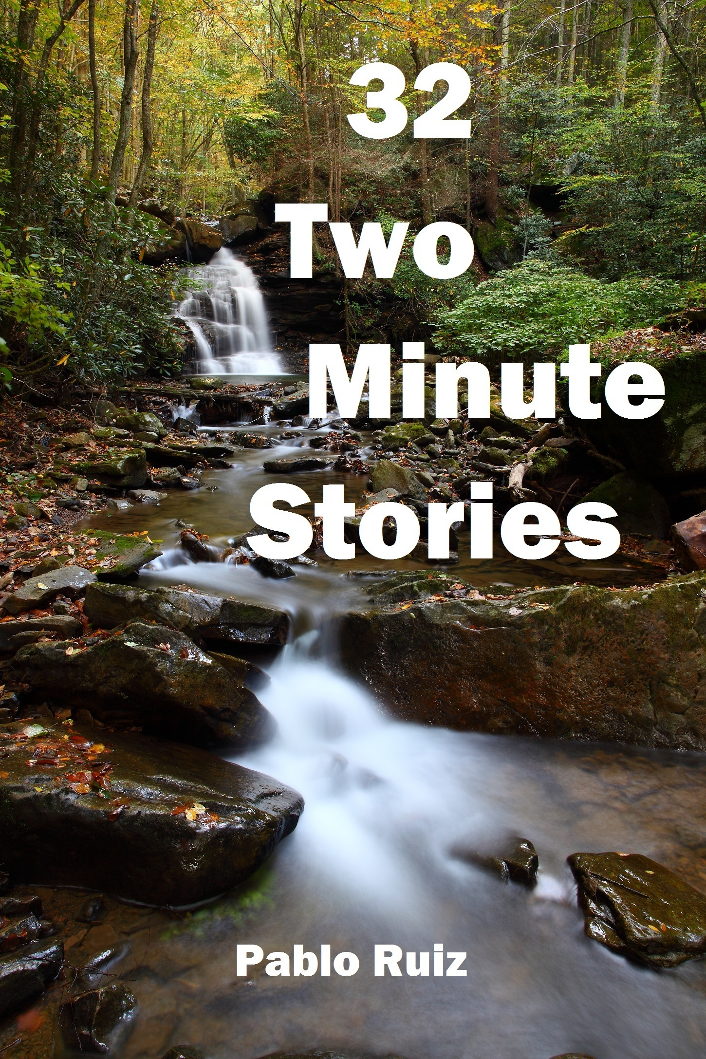32 Two Minute Stories  by  Pablo Ruiz