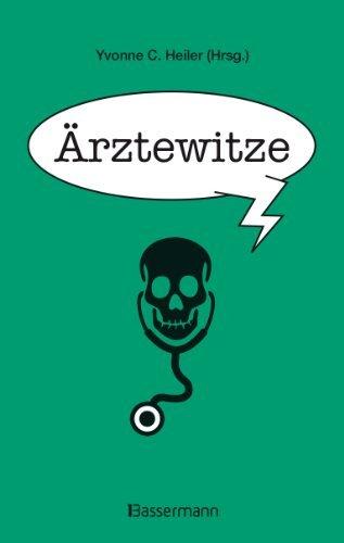 Ärztewitze  by  Yvonne C. Heiler