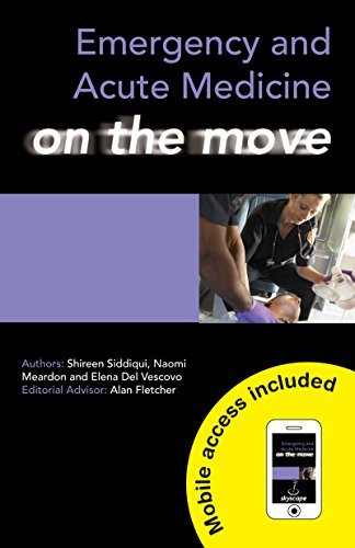 Emergency and Acute Medicine on the Move  by  Naomi Meardon