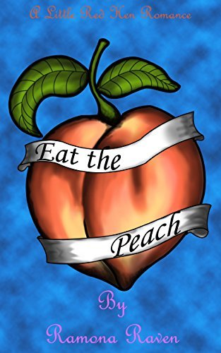 Eat the Peach Ramona Raven